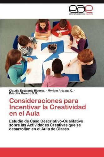Consideraciones Para Incentivar La Creatividad En El Aula (Paperback)
