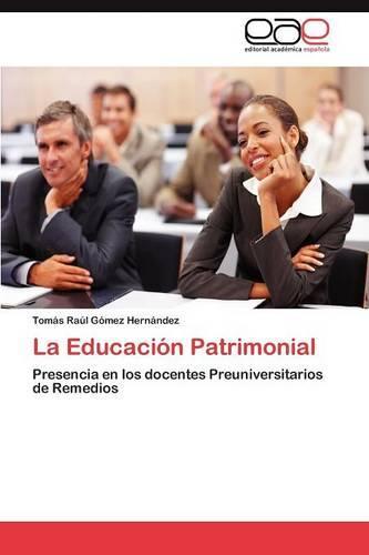 La Educacion Patrimonial (Paperback)