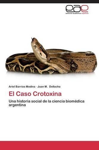 El Caso Crotoxina (Paperback)