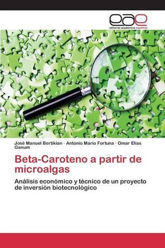 Beta-Caroteno a Partir de Microalgas (Paperback)