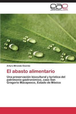 El Abasto Alimentario (Paperback)