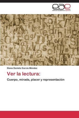 Ver La Lectura (Paperback)
