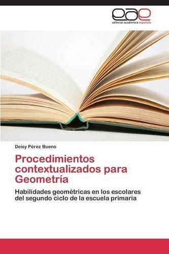 Procedimientos Contextualizados Para Geometria (Paperback)