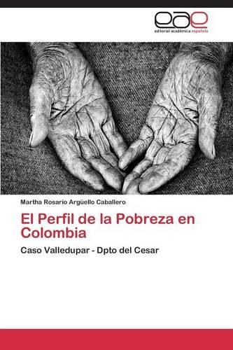 El Perfil de la Pobreza En Colombia (Paperback)