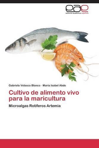 Cultivo de Alimento Vivo Para La Maricultura (Paperback)