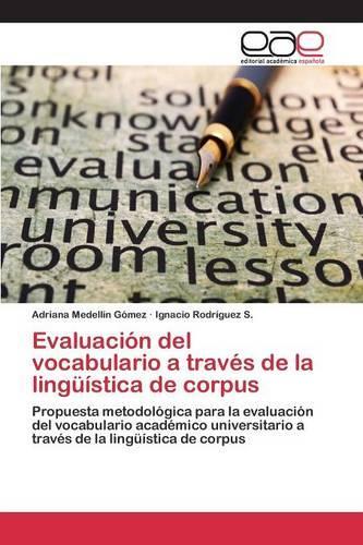 Evaluacion del Vocabulario a Traves de la Linguistica de Corpus (Paperback)