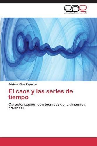 El Caos y Las Series de Tiempo (Paperback)