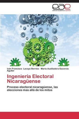 Ingenieria Electoral Nicaraguense (Paperback)