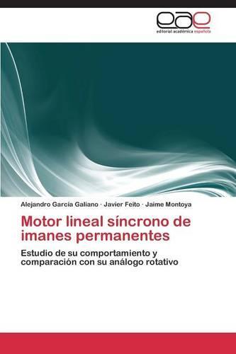Motor Lineal Sincrono de Imanes Permanentes (Paperback)