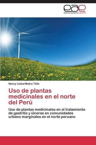 USO de Plantas Medicinales En El Norte del Peru (Paperback)
