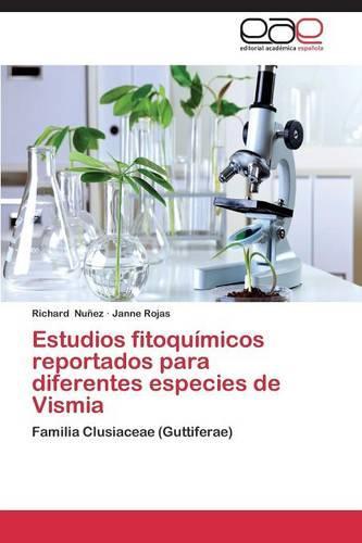 Estudios Fitoquimicos Reportados Para Diferentes Especies de Vismia (Paperback)