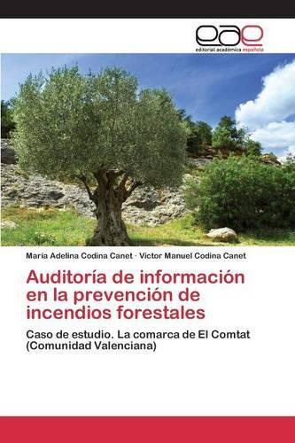 Auditoria de Informacion En La Prevencion de Incendios Forestales (Paperback)