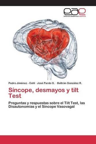 Sincope, Desmayos y Tilt Test (Paperback)