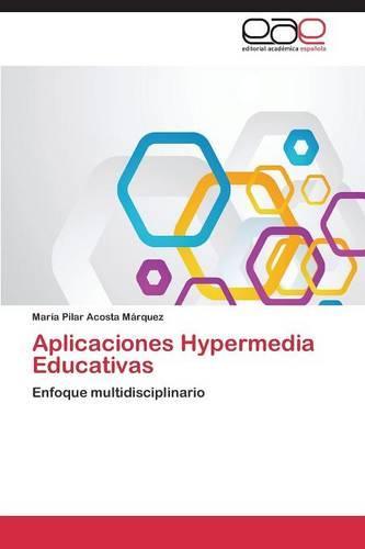 Aplicaciones Hypermedia Educativas (Paperback)
