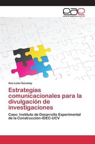 Estrategias Comunicacionales Para La Divulgacion de Investigaciones (Paperback)