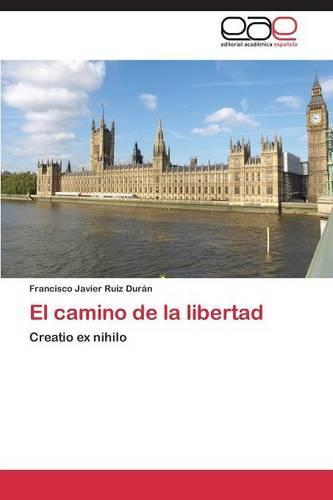 El Camino de la Libertad (Paperback)