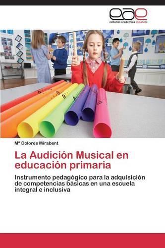 La Audicion Musical En Educacion Primaria (Paperback)