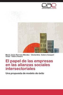 El Papel de Las Empresas En Las Alianzas Sociales Intersectoriales (Paperback)