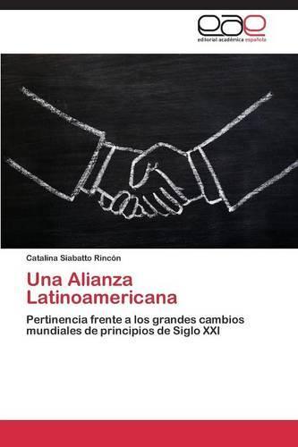 Una Alianza Latinoamericana (Paperback)