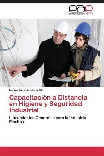 Capacitacion a Distancia En Higiene y Seguridad Industrial (Paperback)