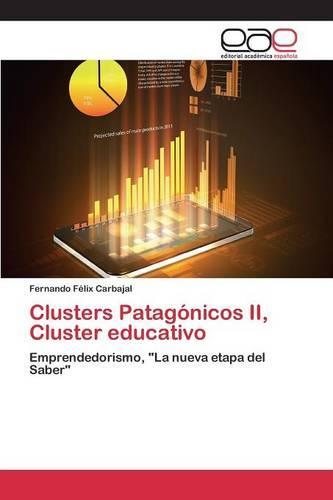Clusters Patagonicos II, Cluster Educativo (Paperback)