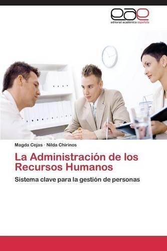 La Administracion de Los Recursos Humanos (Paperback)