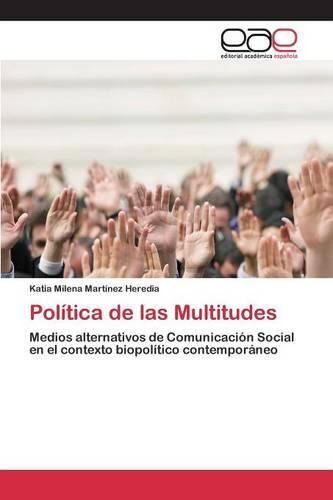 Politica de Las Multitudes (Paperback)