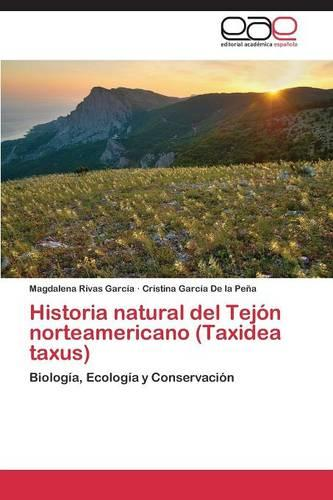 Historia Natural del Tejon Norteamericano (Taxidea Taxus) (Paperback)