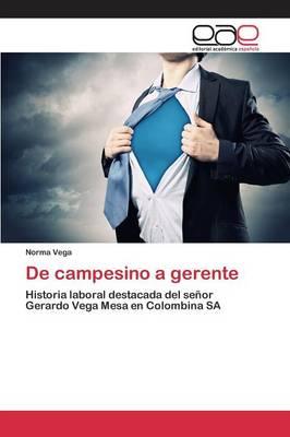 de Campesino a Gerente (Paperback)