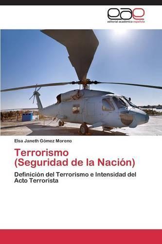 Terrorismo (Seguridad de La Nacion) (Paperback)
