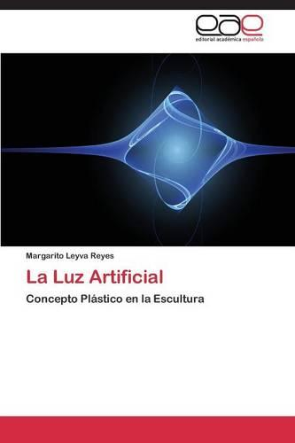 La Luz Artificial (Paperback)