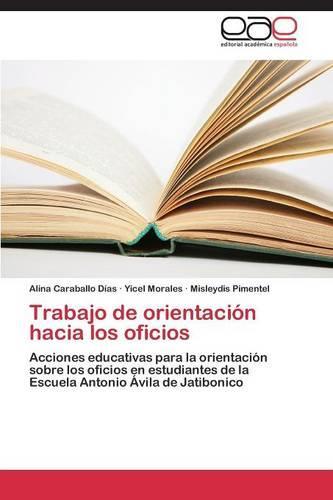 Trabajo de Orientacion Hacia Los Oficios (Paperback)