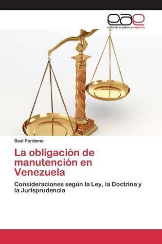 La Obligacion de Manutencion En Venezuela (Paperback)