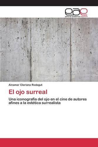 El Ojo Surreal (Paperback)