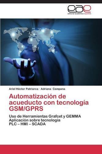 Automatizacion de Acueducto Con Tecnologia GSM/Gprs (Paperback)