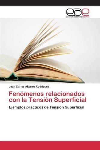 Fenomenos Relacionados Con La Tension Superficial (Paperback)