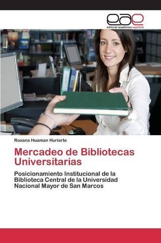 Mercadeo de Bibliotecas Universitarias (Paperback)