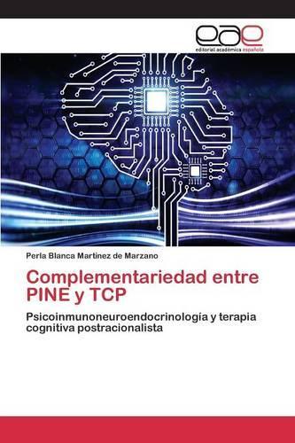 Complementariedad Entre Pine y TCP (Paperback)