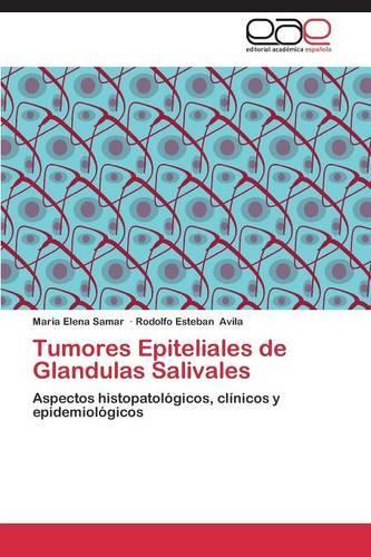 Tumores Epiteliales de Glandulas Salivales (Paperback)