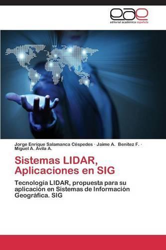 Sistemas Lidar, Aplicaciones En Sig (Paperback)
