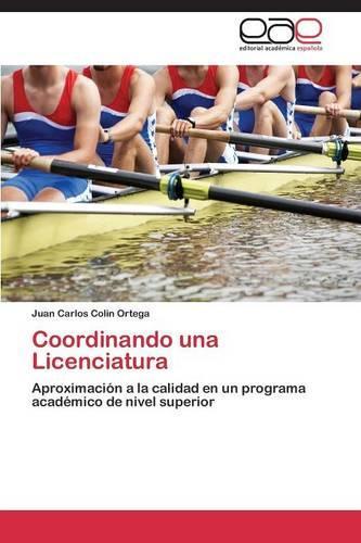 Coordinando Una Licenciatura (Paperback)