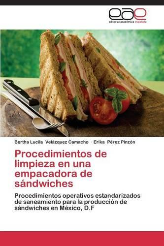 Procedimientos de Limpieza En Una Empacadora de Sandwiches (Paperback)