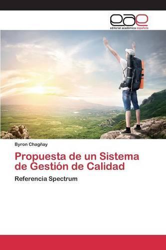 Propuesta de Un Sistema de Gestion de Calidad (Paperback)