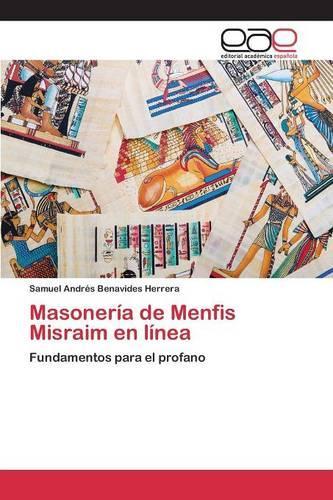 Masoneria de Menfis Misraim En Linea (Paperback)