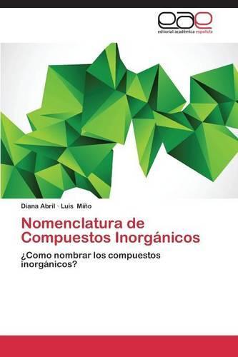 Nomenclatura de Compuestos Inorganicos (Paperback)