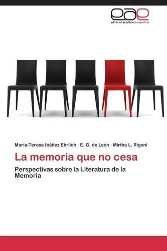La Memoria Que No Cesa (Paperback)