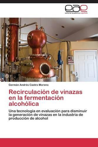 Recirculacion de Vinazas En La Fermentacion Alcoholica (Paperback)
