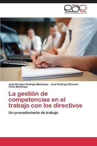 La Gestion de Competencias En El Trabajo Con Los Directivos (Paperback)