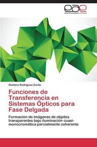 Funciones de Transferencia En Sistemas Opticos Para Fase Delgada (Paperback)
