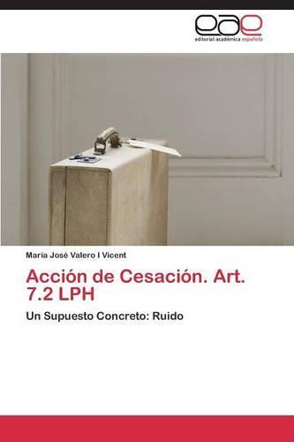 Accion de Cesacion. Art. 7.2 Lph (Paperback)
